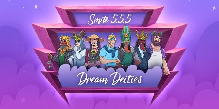 SMITE Patch 5.5.5 Dream Deities